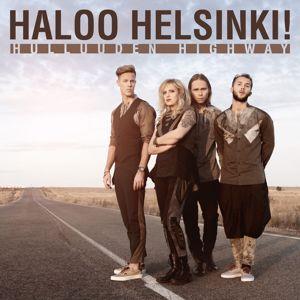 Haloo Helsinki!: Rakasta mua nyt