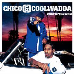 Chico & Coolwadda: Wild 'N Tha West