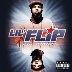 Lil' Flip: Undaground Legend (Explicit)