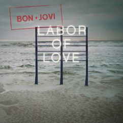 Bon Jovi: Labor Of Love