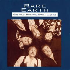 Rare Earth: Greatest Hits And Rare Classics