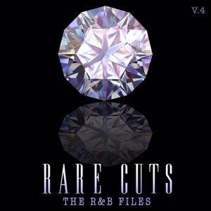 Various Artists: The R&B Files: Rare Cuts, Vol. 4