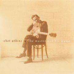 Chet Atkins: Chet Atkins - The Master And His Music