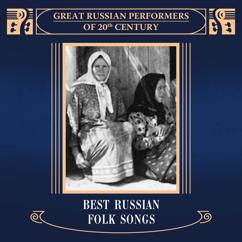 Various Artists: Best Russian Folk Songs. Best Russian Performers of 20th Century