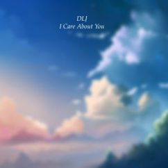 DLJ: I Care About You