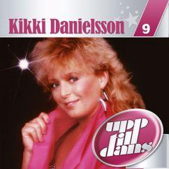 Kikki Danielsson: Kärleken har fått vingar