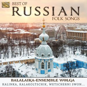 Balalaika Ensemble Wolga: Best of Russian Folk Songs: Balalaika-Ensemble Wolga