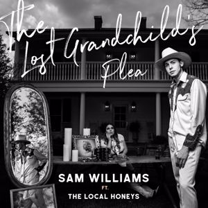 Sam Williams, The Local Honeys: The Lost Grandchild's Plea