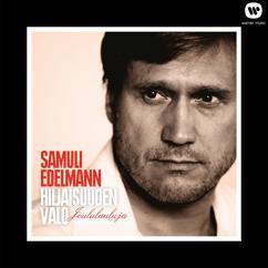 Samuli Edelmann: Hiljaisuuden valo - Joululauluja