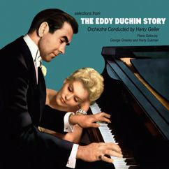 Harry Geller and His Orchestra: Selections from the Eddy Duchin Story