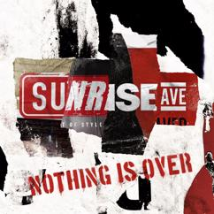 Sunrise Avenue: Nothing Is Over (EP)