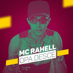 MC Rahell: Opa desce