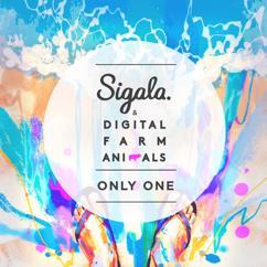 Sigala, Digital Farm Animals: Only One (Radio Edit)