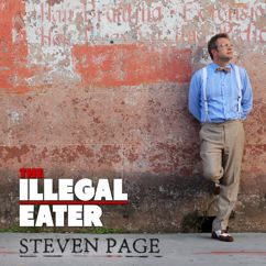 Steven Page: The Illegal Eater