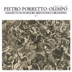 Pietro Porretto & Brentonico Orchestra: Olimpo in Si Minore: Adagietto