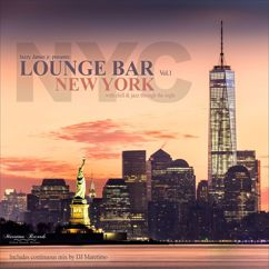 Various Artists: Lounge Bar New York, Vol.1 – With Chill & Jazz Through the Night