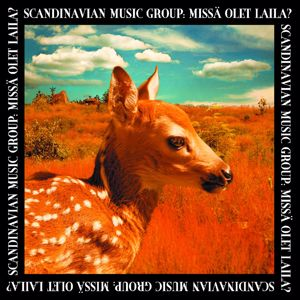 Scandinavian Music Group: Missä olet Laila