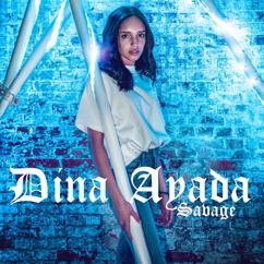 Dina Ayada: Savage