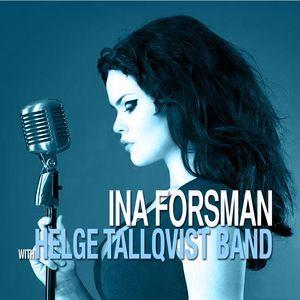 Helge Tallqvist Band feat. Ina Forsman: Ina Forsman With Helge Tallqvist Band