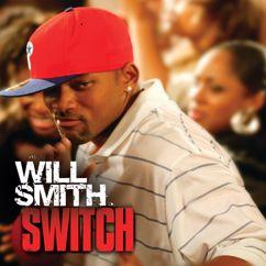 Will Smith: Switch