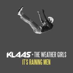Klaas & The Weather Girls: It's Raining Men
