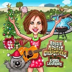 Amber Lawrence: Aussie Aussie Christmas