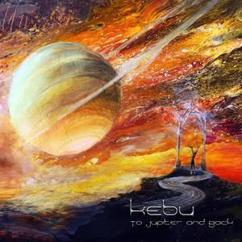 Kebu: To Jupiter and Back