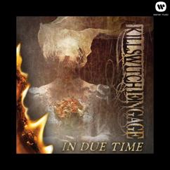 Killswitch Engage: In Due Time