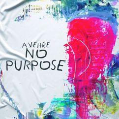 Avehre: No Purpose(Radio Version)
