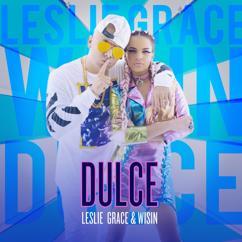 Leslie Grace, Wisin: Dulce