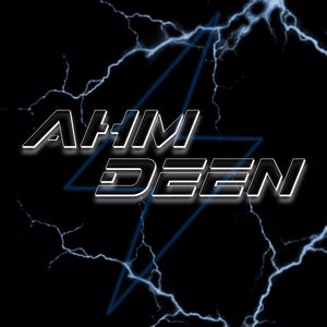 Ahm Deen: Ahm Deen