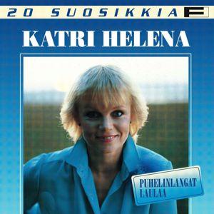 Katri Helena: Puhelinlangat laulaa
