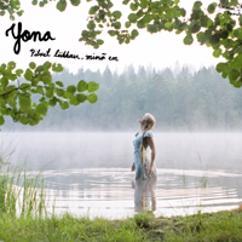 Yona: Pilvet liikkuu, minä en