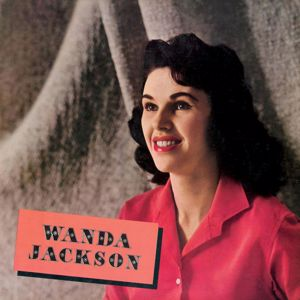 Wanda Jackson: Making Believe