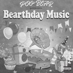 Poo Bear: Poo Bear Presents: Bearthday Music
