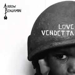Arrow Benjamin: Love Vendetta