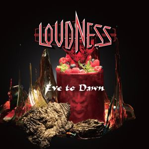 LOUDNESS: Eve To Dawn