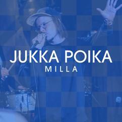 Jukka Poika: Milla (Vain elämää kausi 12)
