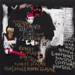 Miles Davis & Robert Glasper: Talking Stuff