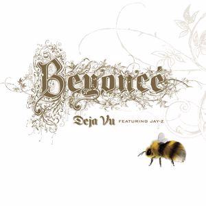 Beyoncé feat. Jay-Z: Deja Vu