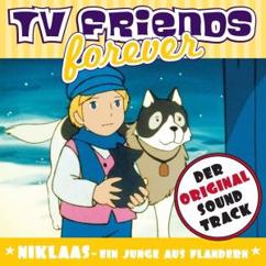 Various Artists: Niklaas Ein Junge Aus Flandern - Original Soundtrack, TV Friends Forever