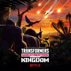 Alexander Bornstein: Transformers: War for Cybertron Trilogy: Kingdom Original Anime Soundtrack