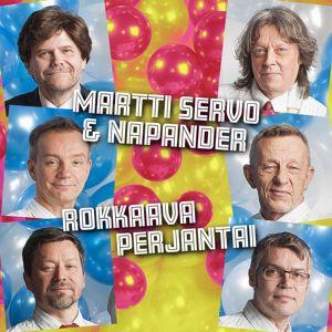 Martti Servo & Napander: Rokkaava perjantai