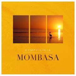 Kymppilinja: Mombasa