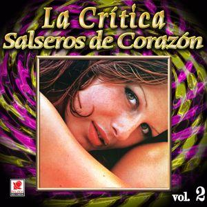 La Crítica: Colección De Oro: La Crítica Y Sus Cantantes, Vol. 2