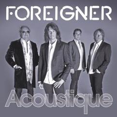 Foreigner: Acoustique