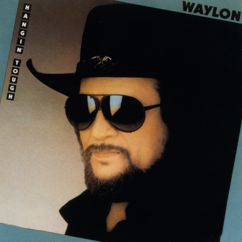 WAYLON JENNINGS: Hangin' Tough