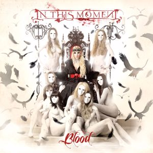 In This Moment: Blood (Deluxe Edition)