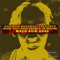 Gi22a feat. CoCo Svcre & JP DEXTER: Mach kein Auge