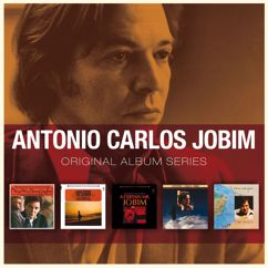 Antonio Carlos Jobim: Se Todos Fossem Iguais a Voce (Someone to Light up My Life)